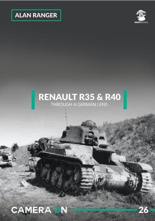 Mushroom - Renault R35 & R40 Through a German Lens CAMERA ON Alan Ranger # CAM26