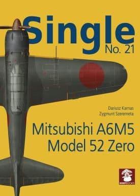 Mushroom - Single No.21 Mitsubishi A6M5 Model 52 Zero Dariusz Karnas & Zygmunt Szeremeta # SIN21
