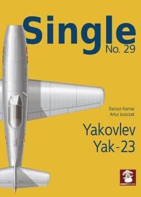 Mushroom - Single No.29 Yakovlev Yak-23 Dariusz Karnas & Artur Juszczak # SIN29