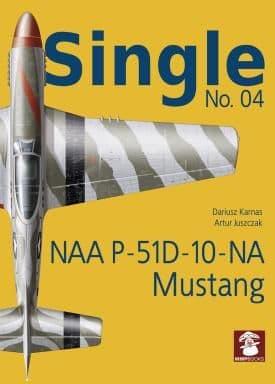 Mushroom - Single No.4 NAA P-51D-10-NA Mustang Artur Juszczak & Dariusz Karnas # SIN04