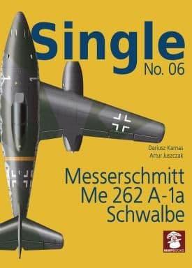 Mushroom - Single No.6 Messerschmitt Me-262 A-1a Schwalbe Artur Juszczak & Dariusz Karnas # SIN06