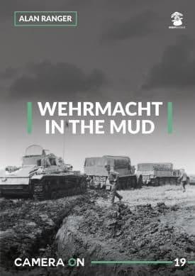 Mushroom - Wehrmacht in The Mud CAMERA ON Alan Ranger # CAM19