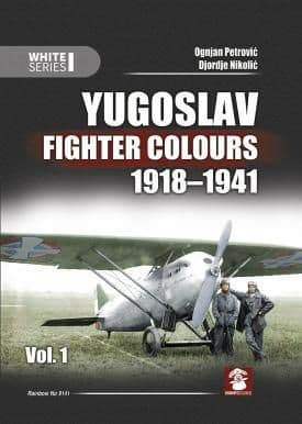 Mushroom - Yugoslav Fighter Colours 1918-1941 Vol.1 (White Series) Ognjan Petrovic & Djordie Nikolic