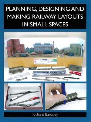 Planning Designing and Making Model Railway Layouts by Richard Bardsley