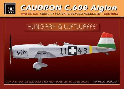 SBS Model 1/48 Caudron C.600 Aiglon 'Hungary & Luftwaffe' with Etched Parts & Decal # 4002