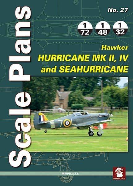 Scale Plans for Hawker Hurricane Mk.II, Mk.IV and Sea Hurricane