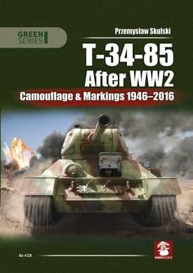 Soviet T-34-85 After WW2: Camouflage & Markings 1946-2016