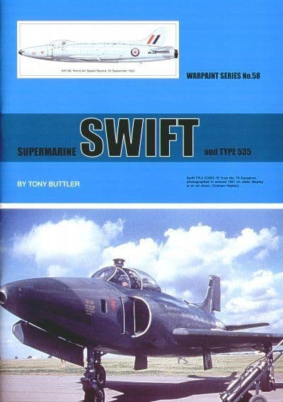 Supermarine Swift FR.5 and Type 535 - By Tony Buttler
