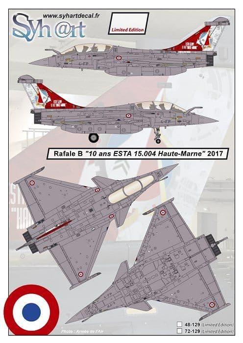 "Syhart Decal 1/48 Dassault Rafale B 4-FP ""10 years ESTA 15.004 Haute-Marne"" # 48129"