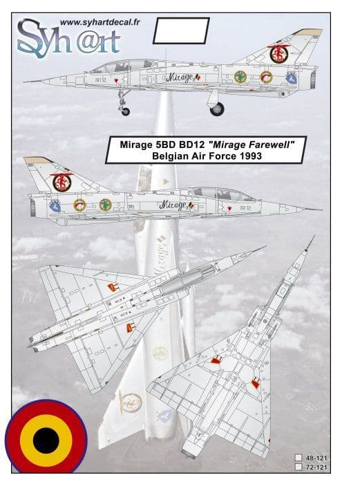 "Syhart Decals 1/48 Dassault Mirage 5BD BD12 ""Mirage Farewell"" Belgian Air Force 1993 # 48121"