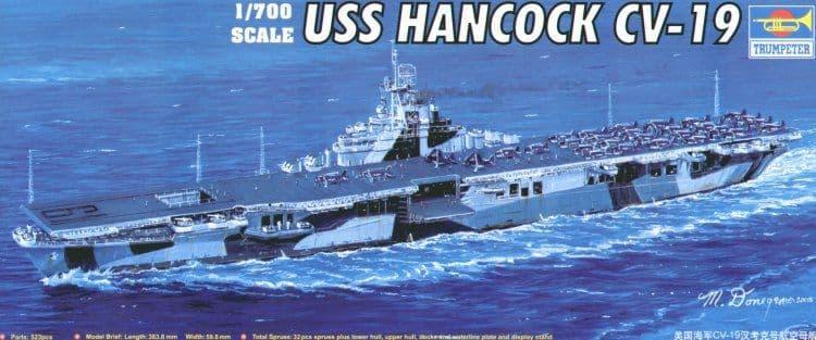 Trumpeter 1/700 USS Hancock CV-19 # 05737