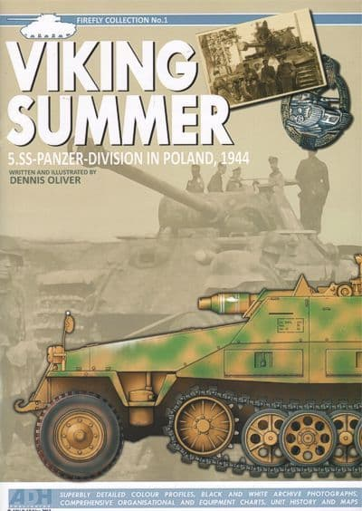 Viking Summer 5.SS-Panzer-Division in Poland 1944 Firefly Collection No.1 by Dennis Oliver