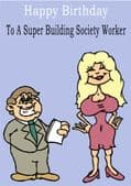 Building Society Worker - Greeting Card