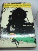 Railways in the Cinema by John Huntley, 1st Edition