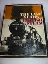 The Last Years of British Steam