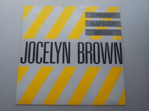 "JOCELYN BROWN SOMEBODY ELSE'S GUY  (12"" SINGLE)"