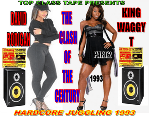 KING WAGGY T CLASH DAVID RODIGAN PART 2 FEB 1993 (TAPE OR MP3)