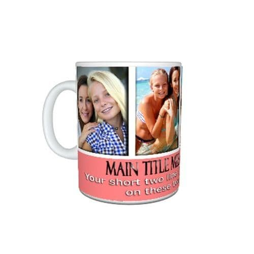 Collage 4 Photos and Short Message. 11oz. Large Handle Mug.