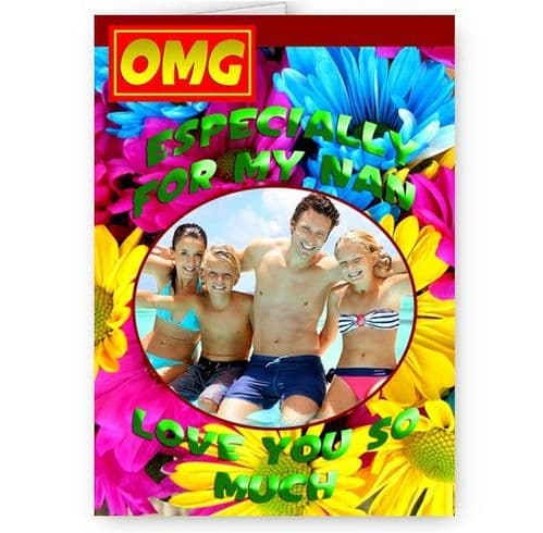 Especially For My Nan Personlaised Photo Added A5 All Occasion Card