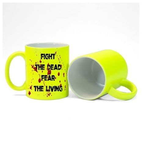 Fight The Dead, Fear The Living, Walking Dead 11oz, Fluorescent Neon Yellow Mug Gift.