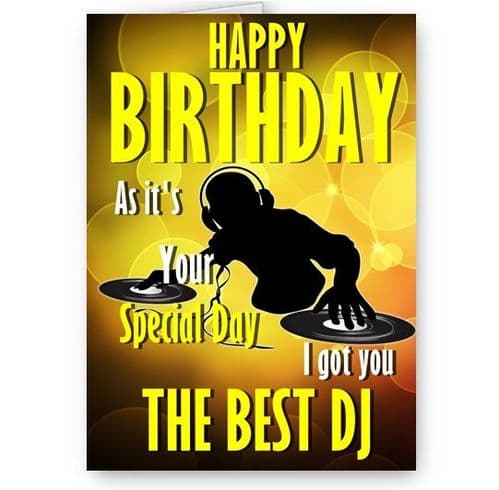 Got You The Best DJ, Funny Novelty A5, Happy Birthday Card