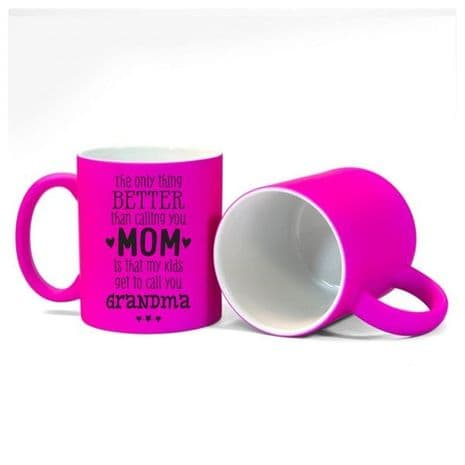 Mother to Grandma Special, Size 11oz, Fluorescent Pink Mug Gift.