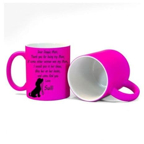 Personalised Dog Name(s), Dear Doggie Mum, Thank You Message Fluorescent Pink.