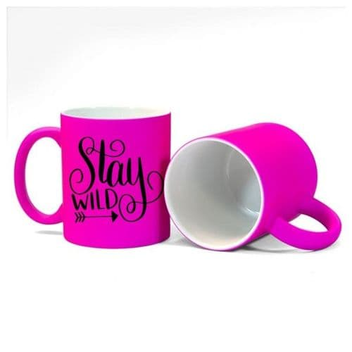 Stay Wild, best Friend, Sister, Daughtrer, Size 11oz, Fluorescent Pink Mug Gift
